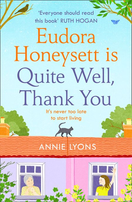 Eudora Honeysett is Quite Well, Thank You - Annie Lyons