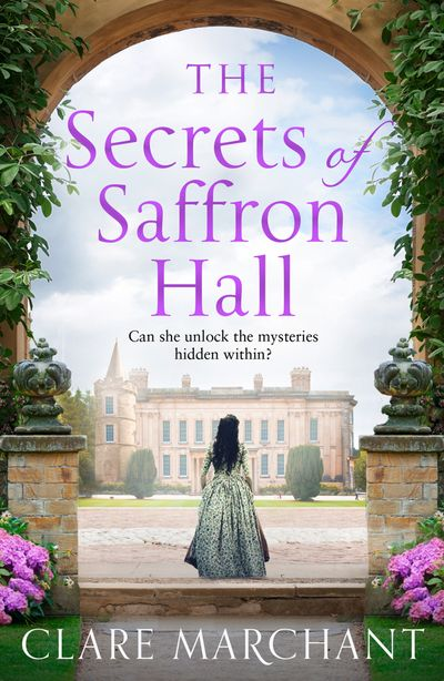 The Secrets of Saffron Hall - Clare Marchant