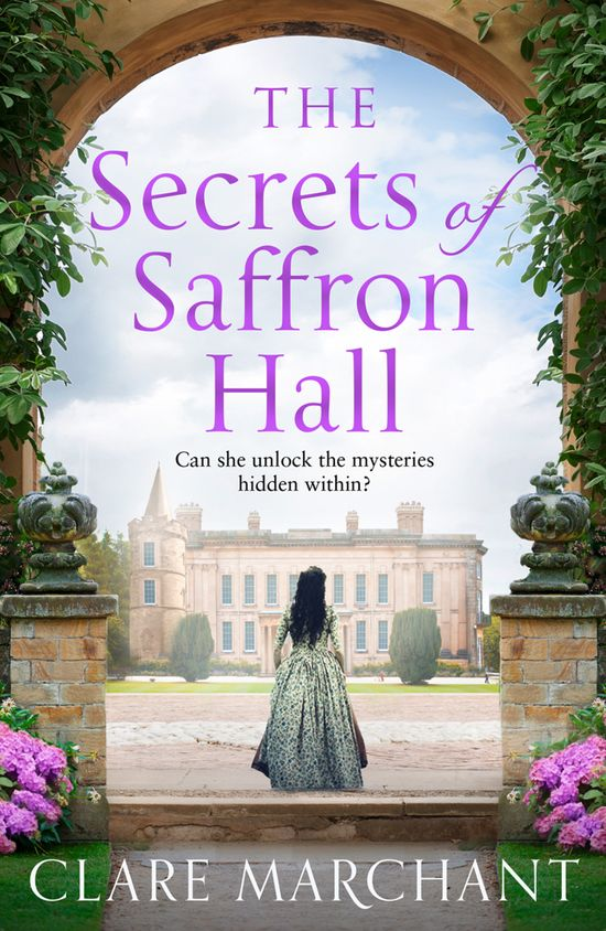 The Secrets of Saffron Hall - Clare Marchant