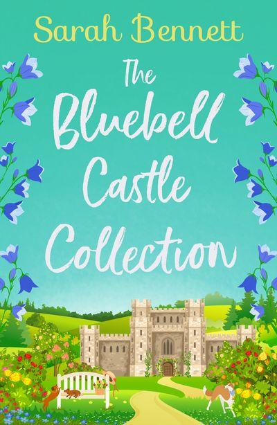 The Bluebell Castle Collection - Sarah Bennett