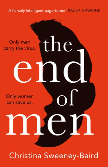 The End of Men - Christina Sweeney-Baird
