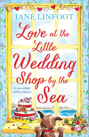 Love at the Little Wedding Shop by the Sea (The Little Wedding Shop by the Sea, Book 5) - Jane Linfoot