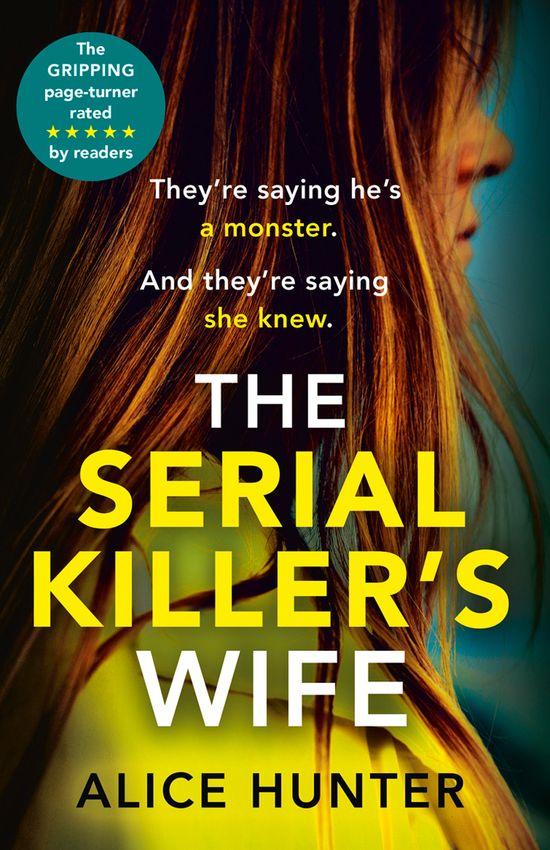 The Serial Killer's Wife - Alice Hunter