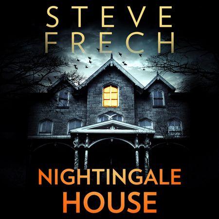 Nightingale House - Steve Frech, Read by Jeff Harding