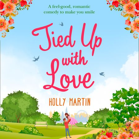Tied Up With Love - Holly Martin, Read by Rachel Winters