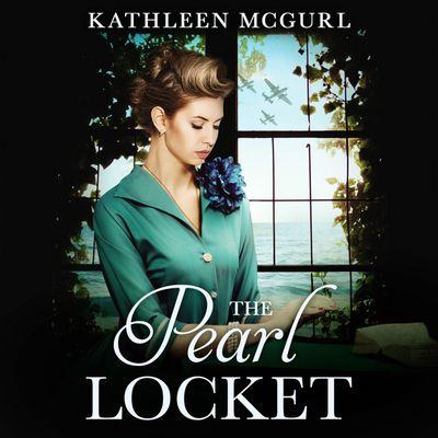 The Pearl Locket - Kathleen McGurl, Read by Lizzie Hopley
