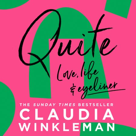 Quite - Claudia Winkleman, Read by to be announced