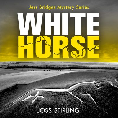 White Horse (A Jess Bridges Mystery, Book 2) - Joss Stirling, Read by James Lailey and Claire Wyatt