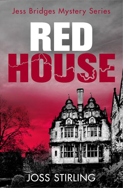 Red House (A Jess Bridges Mystery, Book 3) - Joss Stirling