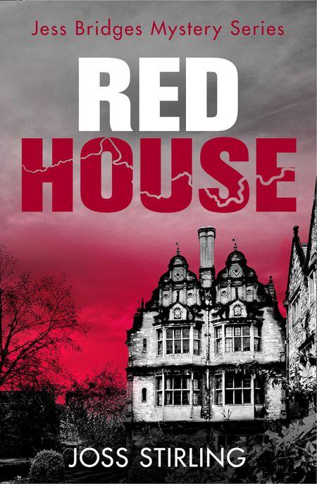 Red House (A Jess Bridges Mystery, Book 3) - Joss Stirling