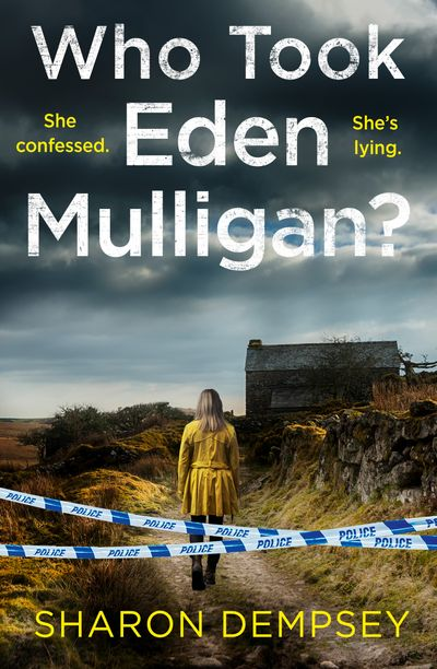 Who Took Eden Mulligan? - Sharon Dempsey