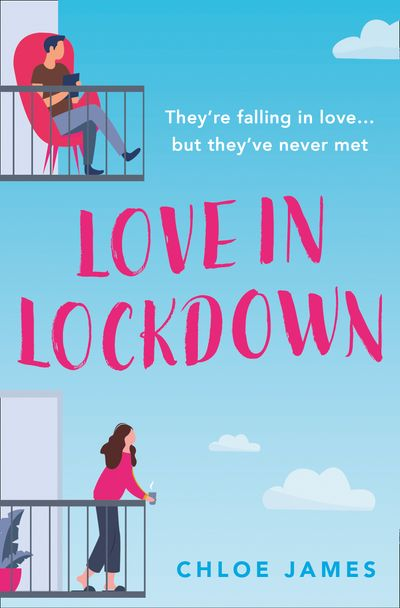 Love in Lockdown - Chloe James
