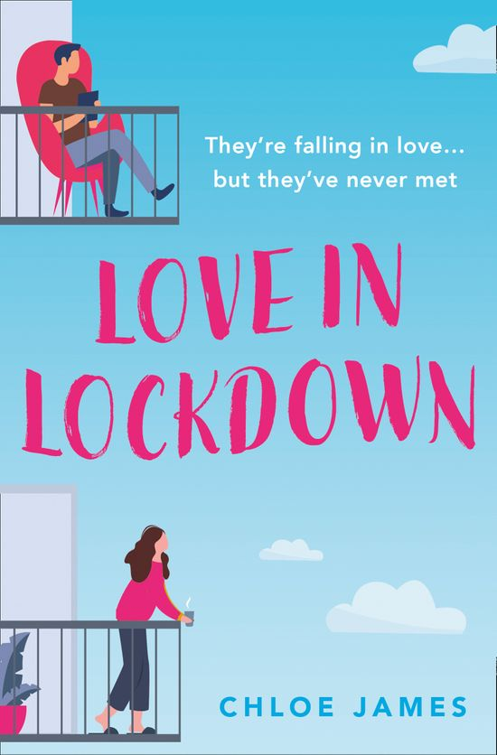 Love in Lockdown - Chloe James