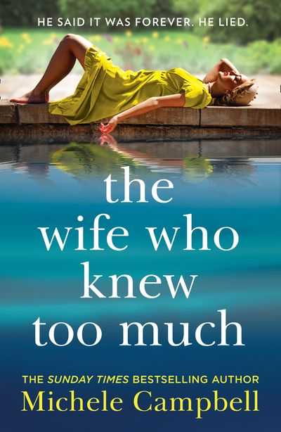 The Wife Who Knew Too Much - Michele Campbell