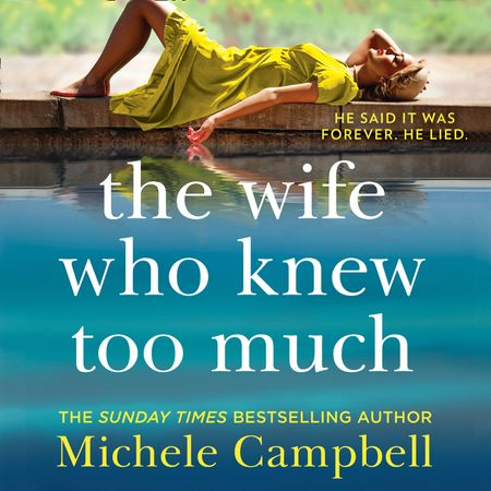 The Wife Who Knew Too Much - Michele Campbell, Read by Dylan Moore