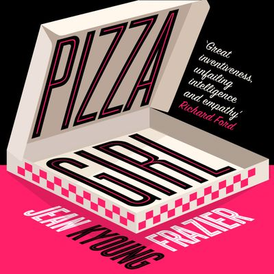 Pizza Girl - Jean Kyoung Frazier, Read by to be announced