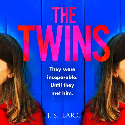 The Twins - J.S. Lark, Read by Sarah Lambie