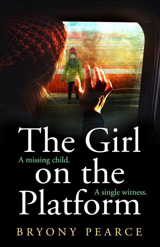 The Girl on the Platform - Bryony Pearce