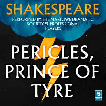 Pericles, Prince of Tyre (Argo Classics) - William Shakespeare, Performed by William Squire, Frank Duncan, Michael Hordern, Patrick Wymark, Prunella Scales and full cast