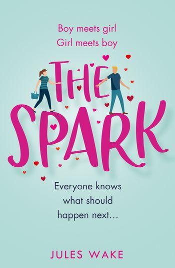 The Spark - Jules Wake