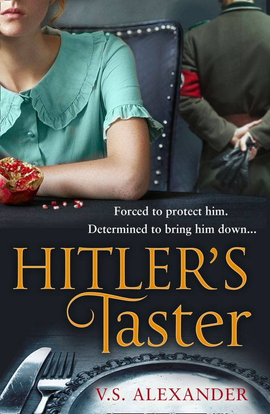 Hitler's Taster - V.S. Alexander