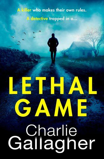 Lethal Game - Charlie Gallagher