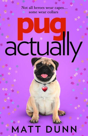 Pug Actually - Matt Dunn