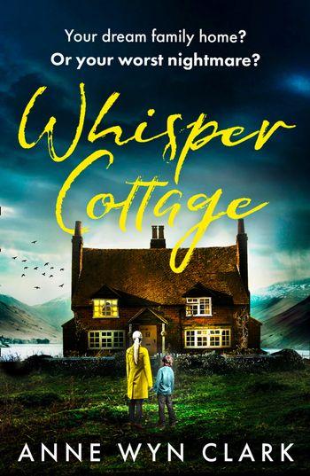 Whisper Cottage - Anne Wyn Clark