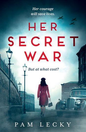 Her Secret War - Pam Lecky