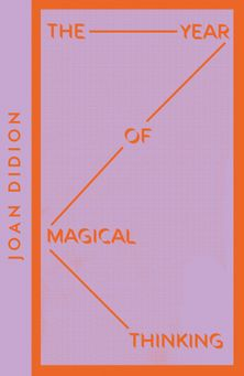 The Year of Magical Thinking (Collins Modern Classics)