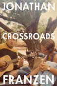 Crossroads (A Key to All Mythologies, Book 1)