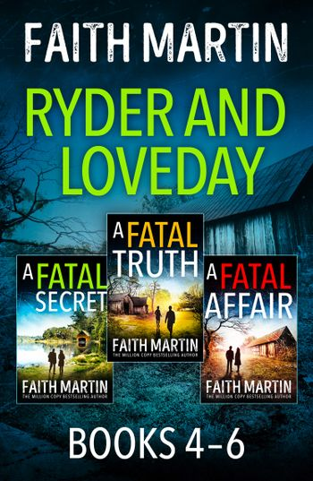 The Ryder and Loveday Series Books 4-6 - Faith Martin