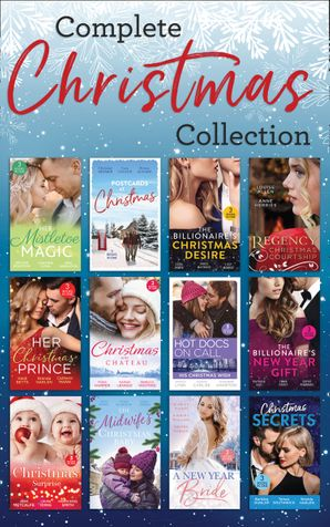 The Complete Christmas Collection (Mills & Boon e-Book Collections) eBook  by Kristine Rolofson