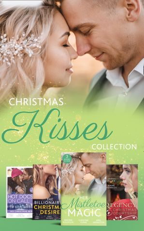 Christmas Kisses Collection (Mills & Boon e-Book Collections) eBook  by