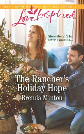 The Rancher's Holiday Hope (Mills & Boon Love Inspired) (Mercy Ranch, Book 5)