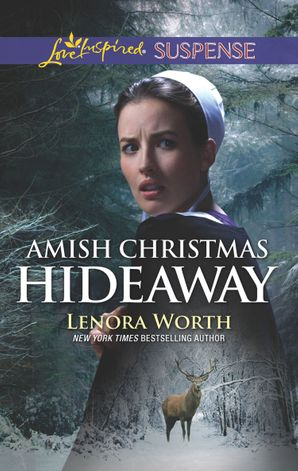 Amish Christmas Hideaway (Mills & Boon Love Inspired Suspense) eBook  by Lenora Worth