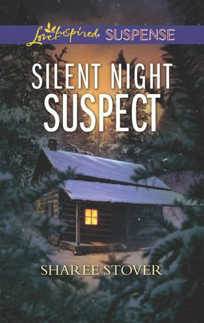 Silent Night Suspect (Mills & Boon Love Inspired Suspense) eBook  by Sharee Stover