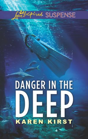 danger-in-the-deep-mills-and-boon-love-inspired-suspense