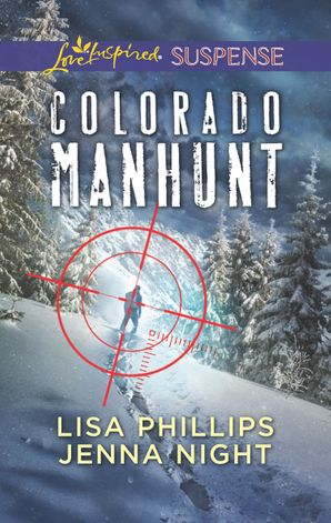 colorado-manhunt-wilderness-chase-twin-pursuit-mills-and-boon-love-inspired-suspense