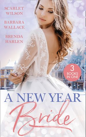 A New Year Bride: Christmas in the Boss's Castle / Winter Wedding for the Prince / Merry Christmas, Baby Maverick! (Mills & Boon M&B) eBook  by Scarlet Wilson