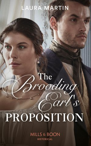 the-brooding-earls-proposition-mills-and-boon-historical