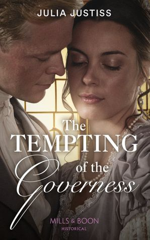 the-tempting-of-the-governess-mills-and-boon-historical-the-cinderella-spinsters-book-2