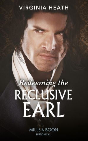 redeeming-the-reclusive-earl-mills-and-boon-historical