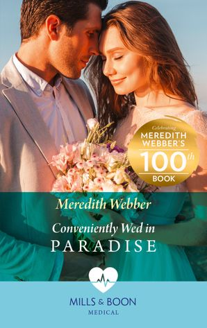 Conveniently Wed In Paradise (Mills & Boon Medical)