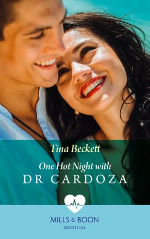 One Hot Night With Dr Cardoza (Mills & Boon Medical) (A Summer in São Paulo, Book 3)