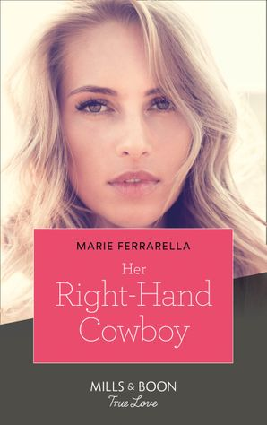 Her Right-Hand Cowboy (Mills & Boon True Love) (Forever, Texas, Book 21) eBook  by Marie Ferrarella