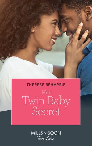 her-twin-baby-secret-mills-and-boon-true-love