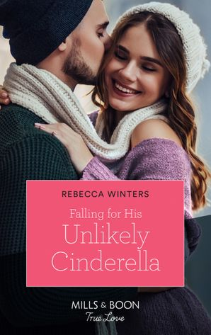 Falling For His Unlikely Cinderella (Mills & Boon True Love) (Escape to Provence, Book 2) eBook  by Rebecca Winters