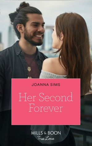 Her Second Forever (Mills & Boon True Love) (The Brands of Montana, Book 10)