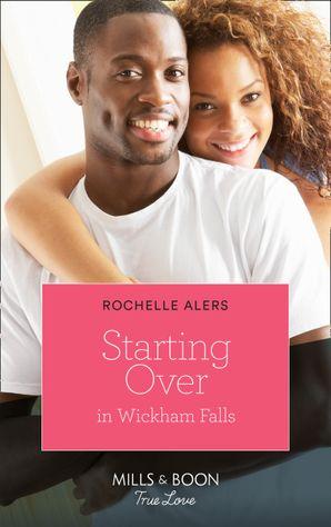 starting-over-in-wickham-falls-mills-and-boon-true-love-wickham-falls-weddings-book-11